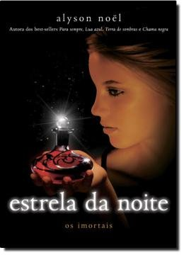 ESTRELA DA NOITE -  OS IMORTAIS