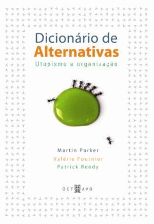 DICIONARIO DE ALTERNATIVAS - UTOPIMO E ORGANIZACAO