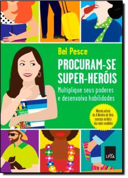 PROCURAM-SE SUPER-HEROIS - MULTIPLIQUE SEUS PODERE