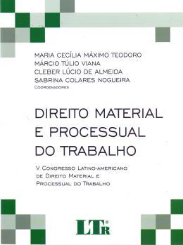 DIREITO MATERIAL E PROCESSUAL DO TRABALHO -01ED/17