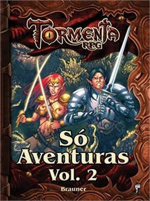 TORMENTA - SO AVENTURAS -  VOL.2