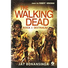 THE WALKING DEAD - BUSCA E DESTRUICAO