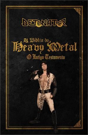 DETONATOR - BIBLIA DO HEAVY METAL - ANT.TESTAMENTO