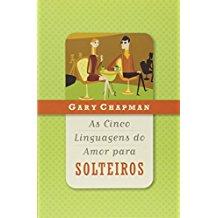 CINCO LINGUAGENS DO AMOR PARA SOLTEIROS, AS - 4242