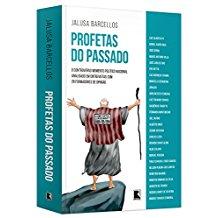 PROFETAS DO PASSADO