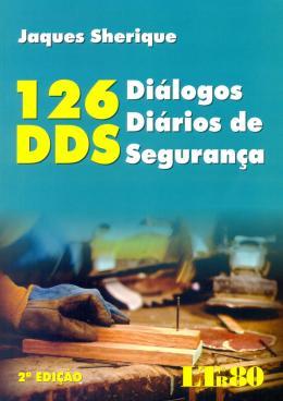 126 DDS - DIALOGOS DIARIOS DE SEGURANCA-02ED/16