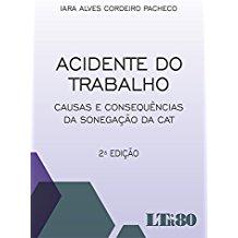 ACIDENTE DO TRABALHO - 02ED/16 - (IARA)