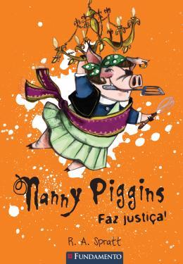 NANNY PIGGINS 4 - NANNY PIGGINS  FAZ JUSTICA