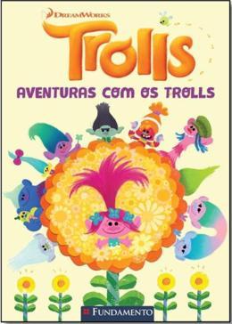 TROLLS - AVENTURAS COM OS TROLLS