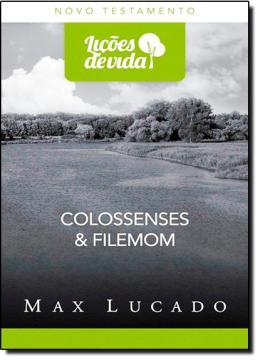 COLOSSENSES E FILEMOM - COL. LICOES DE VIDA