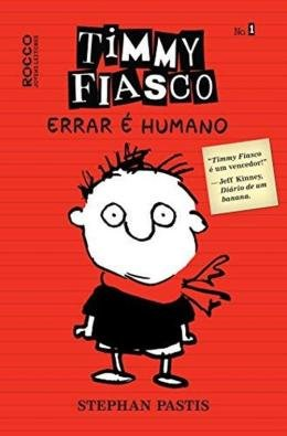 Timmy Fiasco - Vol.01 - Errar e Humano