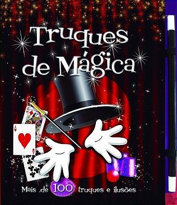 TRUQUES DE MAGICA - MAIS DE 100 TRUQUES E ILUSOES