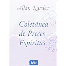 COLETANEA DE PRECES ESPIRITAS