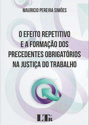 EFEITO REP.FORM.PREC.OBR.JUS.TRABALHO, O - 01ED/17