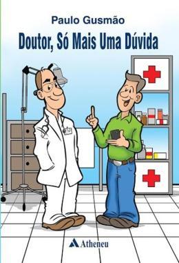 DOUTOR, SO MAIS UMA DUVIDA - 01ED/16
