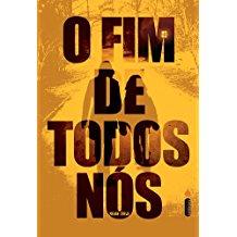 FIM DE TODOS NOS, O