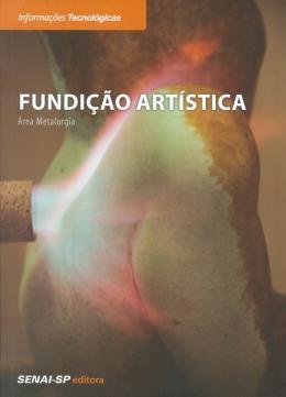 FUNDICAO ARTISTICA - AREA METARGIA