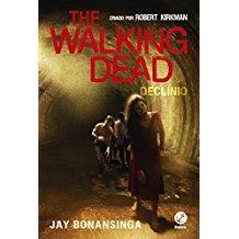 THE WALKING DEAD - V.5 DECLINIO