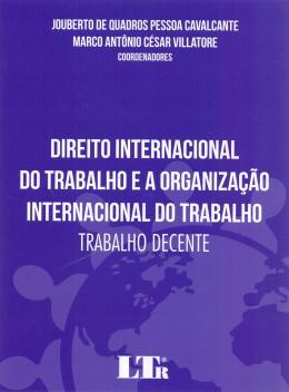 DIREITO INTERN.TRAB. ORG. INT. TRABALHO 01ED/17