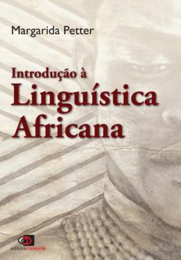 INTRODUCAO A LINGUISTICA AFRICANA