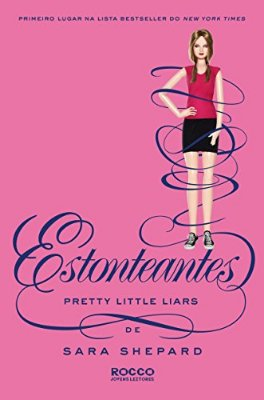 Estonteantes - Pretty Little Liars