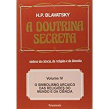 DOUTRINA SECRETA, A - VOL. 04