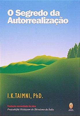 SEGREDO DA AUTOREALIZACAO, O
