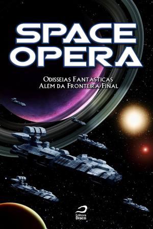 SPACE OPERA - ODISSEIAS FANTASTICAS