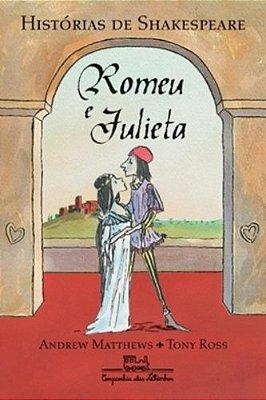 ROMEU E JULIETA - HISTORIAS DE SHAKESPEARE