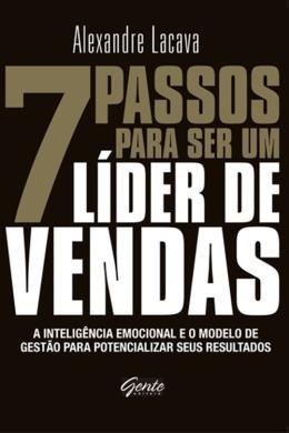 7 PASSOS PARA SER UM LIDER DE VENDAS