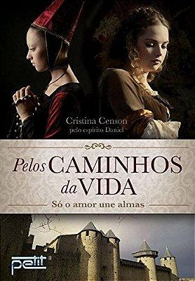 PELOS CAMINHOS DA VIDA - (3034)