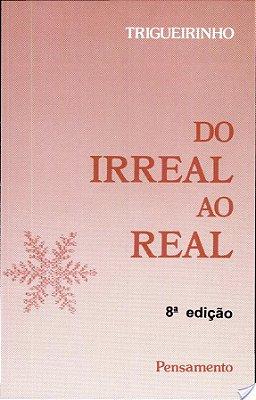 DO IRREAL AO REAL