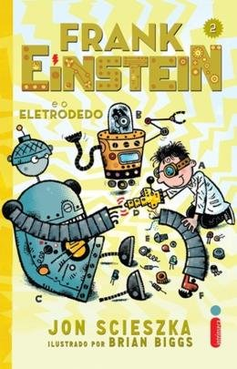 FRANK EINSTEIN E O ELETRODEDO - VOL.02