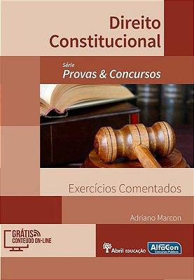 DIREITO CONSTITUCIONAL - EXERCICIOS COMENTADOS