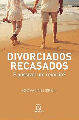 DIVORCIADOS RECASADOS