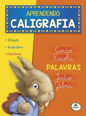 APRENDENDO CALIGRAFIA - PALAVRAS - TODOLIVRO