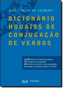 DICIONARIO HOUAISS DE CONJUGACAO DE VERBOS