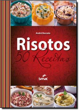 RISOTOS - 50 RECEITAS