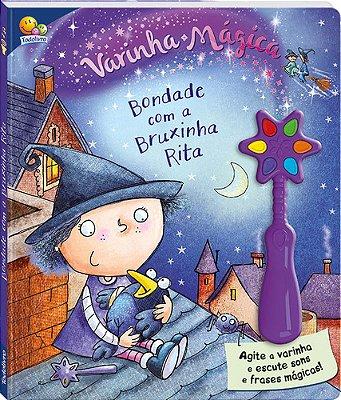 VARINHA MAGICA II: BONDADE COM A BRUXINHA RITA