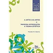 ARTE E AS ARTES E PRIM.INTRO.TEOR.ESTETICA, A