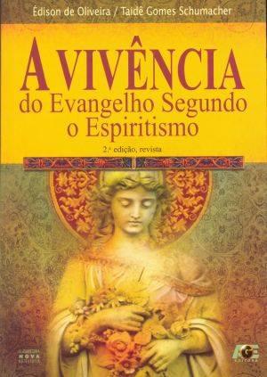 VIVENCIA DO EVANGELHO SEGUNDO O ESPIRITISMO, A