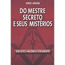 DO MESTRE SECRETO E SEUS MISTERIOS