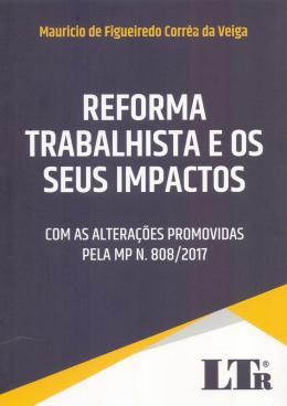 REFORMA TRABALHISTA E OS SEUS IMPACTOS - 01ED/18