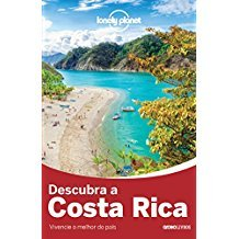 LONELY PLANET - DESCUBRA A COSTA RICA