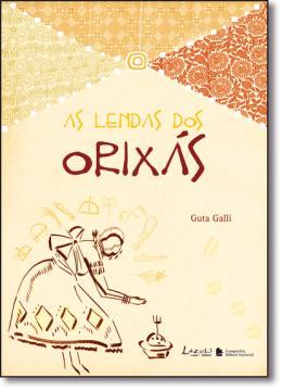 LENDAS DOS ORIXAS, AS