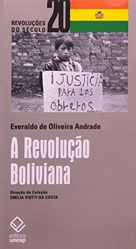 REVOLUCAO BOLIVIANA, A