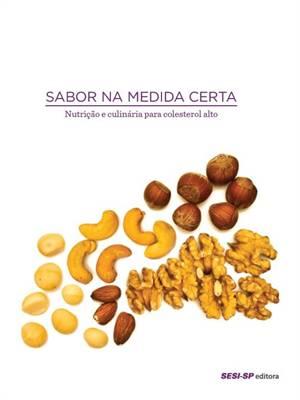 SABOR NA MEDIDA CERTA - COLESTEROL ALTO