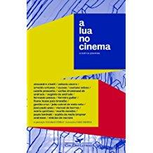 LUA NO CINEMA E OUTROS POEMAS, A