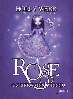 Rose e a Mascara do Mago