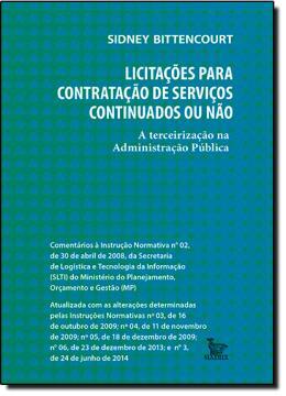 LICITACOES PARA CONTRATACAO DE SERVICOS CONTINUADOS OU NAO